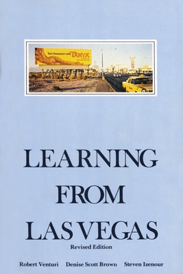 Learning from Las Vegas, Revised Edition: The Forgotten Symbolism of Architectural Form Cover Image
