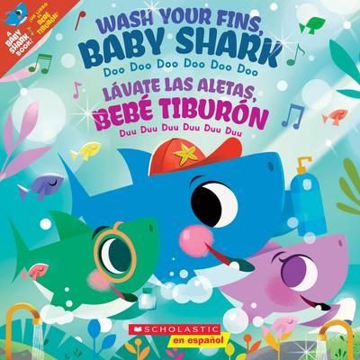 Wash Your Fins, Baby Shark / Lávate las aletas, Bebé Tiburón Cover Image