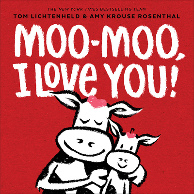 Moo-Moo, I Love You! Cover Image