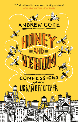Honey and Venom: Confessions of an Urban Beekeeper Cover Image