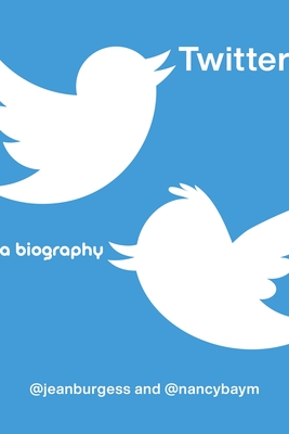 Twitter: A Biography Cover Image