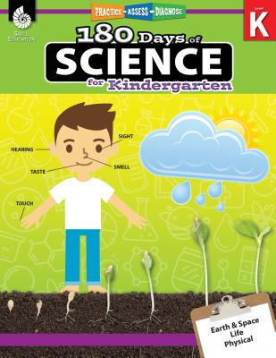 180 Days of Science for Kindergarten: Practice, Assess, Diagnose (180 Days of Practice) Cover Image