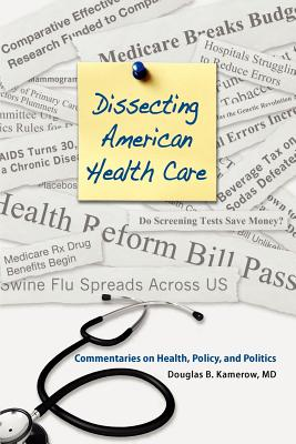 Dissecting American Health Care Cover