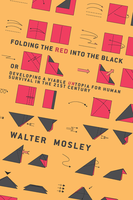 Folding the Red Into the Black: Developing a Viable Untopia for Human Survival in the 21st Century Cover Image