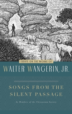 Songs from the Silent Passage: Essays on the Works of Walter Wangerin Jr. Cover Image