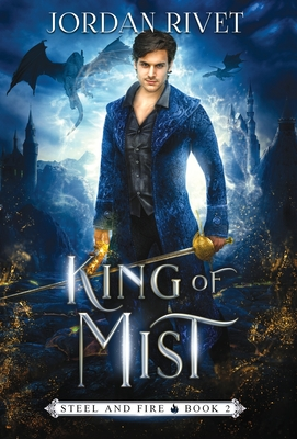 King of Mist (Steel and Fire #2) Cover Image