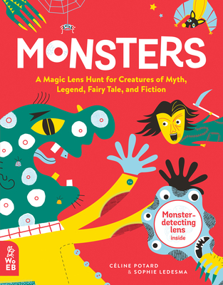 Monsters: A Magic Lens Hunt for Creatures of Myth, Legend, Fairy Tale, and Fiction Cover Image