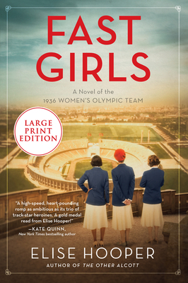 Fast Girls: A Novel of the 1936 Women's Olympic Team Cover Image