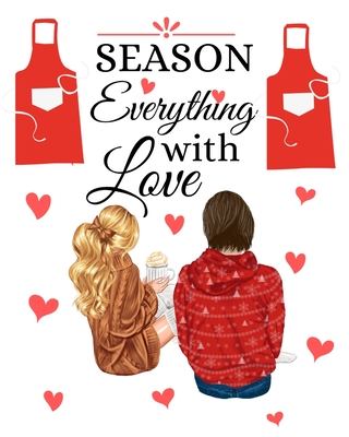 Season Everything With Love: Our Family Recipes Keepsake Organizer - Recipe Journal Hardcover - Handwritten Recipe Book Cover Image