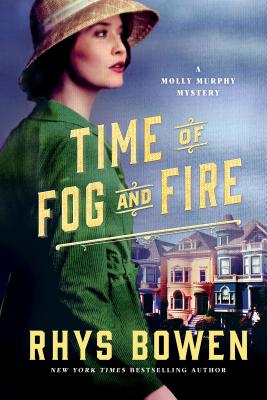 Time of Fog and Fire: A Molly Murphy Mystery (Molly Murphy Mysteries #16) Cover Image
