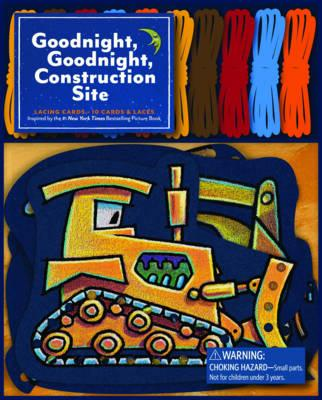 Goodnight, Goodnight, Construction Site Lacing Cards Cover Image