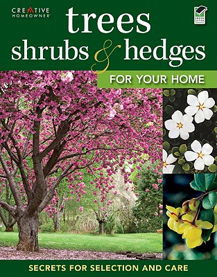 Trees, Shrubs & Hedges for Your Home Cover Image