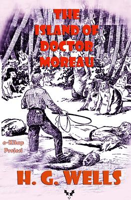 The Island of Doctor Moreau: Illustrated Cover Image