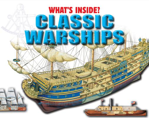 Classic Warships (What's Inside?) Cover Image