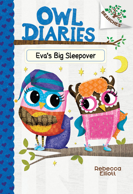 Eva's Big Sleepover: A Branches Book (Owl Diaries #9) (Library Edition) Cover Image