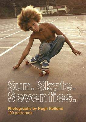 Sun. Skate. Seventies.: 100 Postcards: – Box of Collectible Postcards Featuring Lifestyle Photography from the Seventies, Great Gift for Fans of Vintage Photography, Fashion, and Skateboarding Cover Image