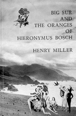 Big Sur and the Oranges of Hieronymus Bosch Cover Image
