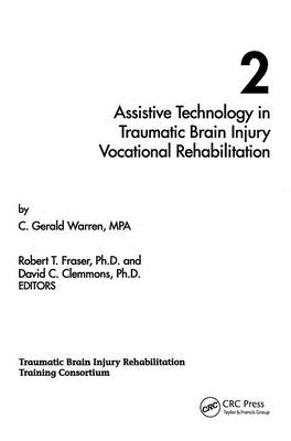 Assistive Technology in Traumatic Brain Injury Vocational Rehabilitation (Monographs #2) Cover Image