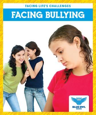 Facing Bullying Cover Image