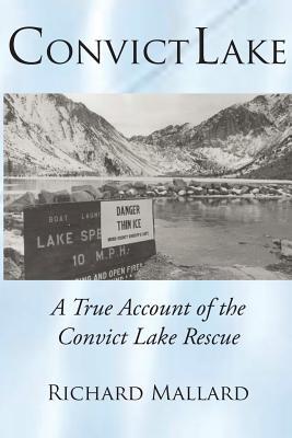 Convict Lake: A True Account of the Convict Lake Rescue Cover Image