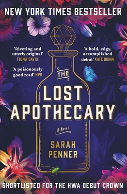 The Lost Apothecary: The New York Times Top Ten Bestseller Cover Image