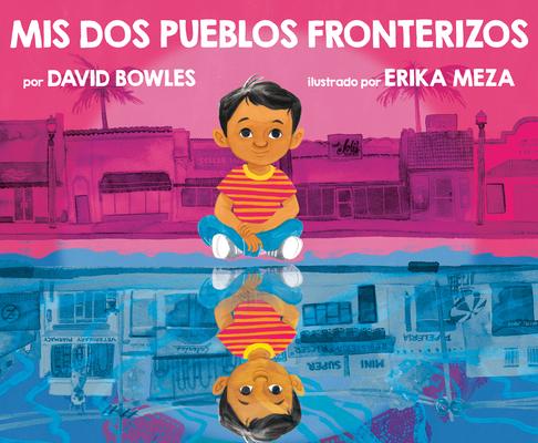 Mis dos pueblos fronterizos Cover Image