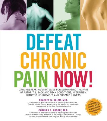 Defeat Chronic Pain Now! Cover