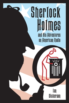 Sherlock Holmes and his Adventures on American Radio Cover Image