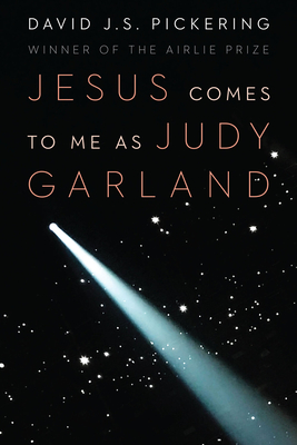 Jesus Comes to Me as Judy Garland Cover Image