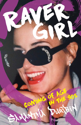 Raver Girl: Coming of Age in the 90s Cover Image