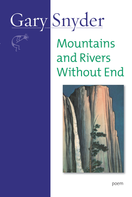 Mountains and Rivers Without End