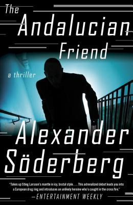 The Andalucian Friend: A Thriller Cover Image