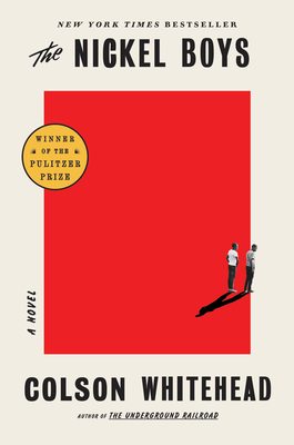 THE NICKEL BOYS, by Colson Whitehead
