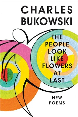 The People Look Like Flowers at Last: New Poems Cover Image