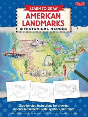 Learn to Draw American Landmarks & Historical Heroes Cover