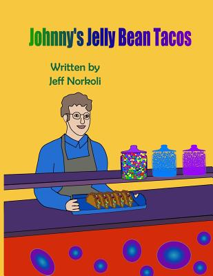 Johnny's Jelly Bean Tacos Cover Image