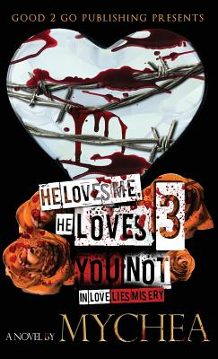 He Loves Me, He Loves You Not PT 3 Cover Image