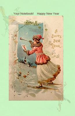 Your Notebook! Happy New Year Cover Image