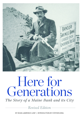 Here for Generations: The Story of a Maine Bank and Its City Cover Image