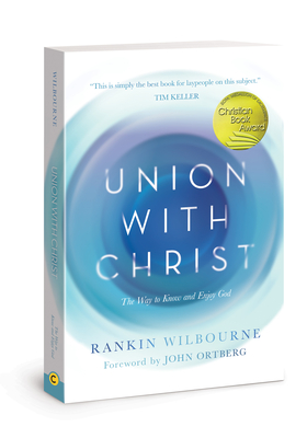 Union with Christ: The Way to Know and Enjoy God Cover Image