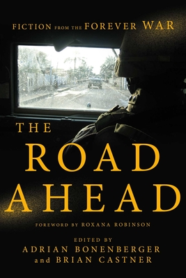 The Road Ahead: Stories of the Forever War Cover Image
