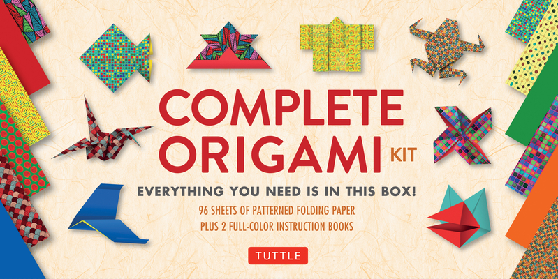 Complete Origami Kit: [kit with 2 Origami How-To Books, 98 Papers, 30 Projects] This Easy Origami for Beginners Kit Is Great for Both Kids a Cover Image
