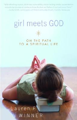 Girl Meets God: On the Path to a Spiritual Life Cover Image