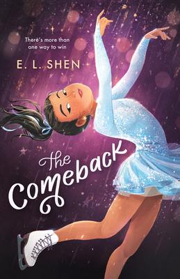 The Comeback: A Figure Skating Novel cover