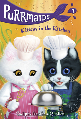Purrmaids #7: Kittens in the Kitchen Cover Image