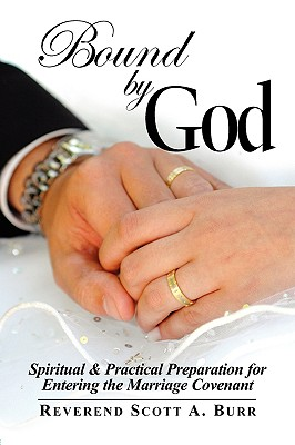 Bound by God: Spiritual & Practical Preparation for Entering the Marriage Covenant Cover Image