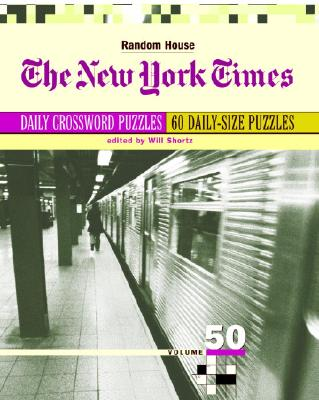 The New York Times Daily Crossword Puzzles, Volume 50 Cover