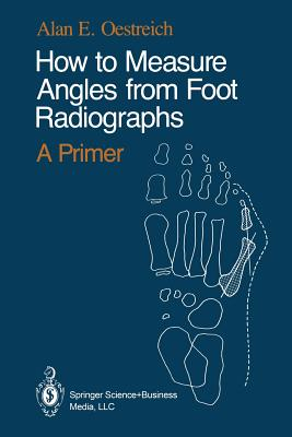 How to Measure Angles from Foot Radiographs: A Primer Cover Image