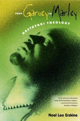 From Garvey to Marley: Rastafari Theology Cover Image