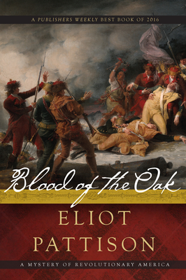 Blood of the Oak: A Mystery of Revolutionary America Cover Image